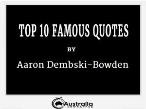 Aaron Dembski-Bowden's Top 10 Popular and Famous Quotes