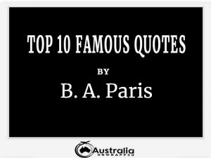 B.A. Paris's Top 10 Popular and Famous Quotes