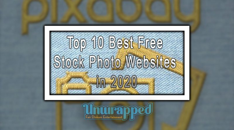 Top 10 Best Free Stock Photo Websites in 2020