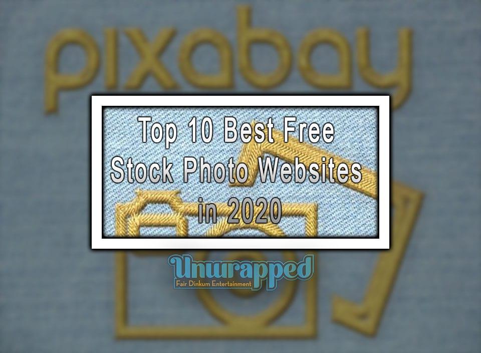 Top 10 Best Free Stock Photo Websites In 2020