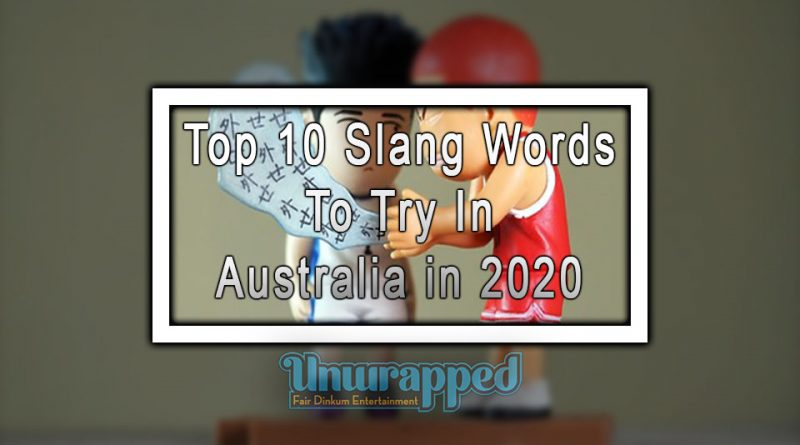 Top 10 Slang Words To Try In Australia in 2020