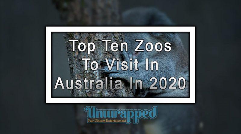 Top Ten Zoos To Visit In Australia In 2020