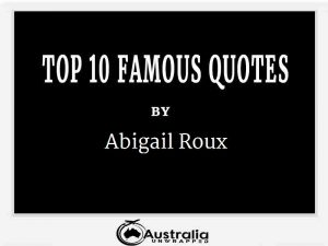 Abigail Roux's Top 10 Popular and Famous Quotes