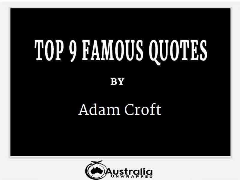 Adam Croft's Top 10 Popular and Famous Quotes