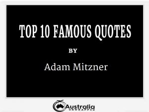 Adam Mitzner's Top 10 Popular and Famous Quotes