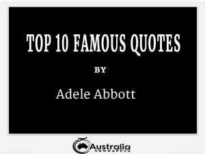 Adele Abbott's Top 10 Popular and Famous Quotes