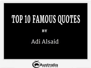 Adi Alsaid's Top 10 Popular and Famous Quotes