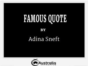 Adina Senft's Top 1 Popular and Famous Quotes