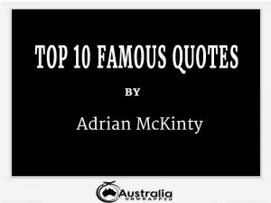 Adrian McKinty's Top 10 Popular and Famous Quotes