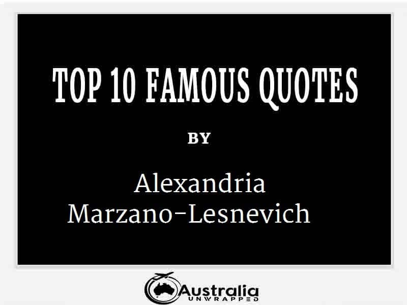 Alexandria Marzano-Lesnevich's Top 10 Popular and Famous Quotes