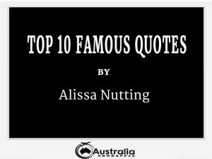 Alissa Nutting's Top 10 Popular and Famous Quotes