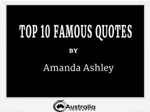 Amanda Ashley's Top 10 Popular and Famous Quotes
