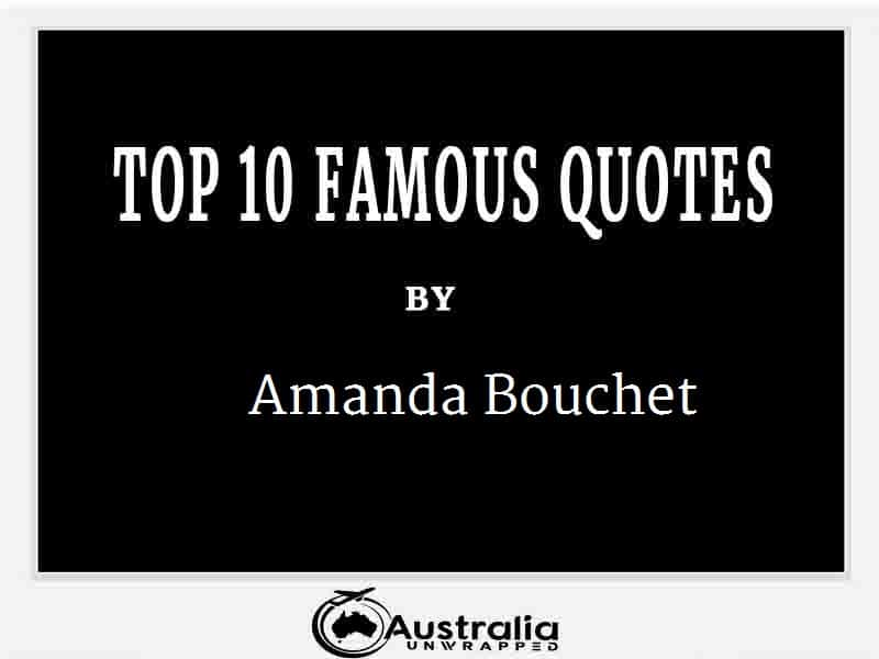 Amanda Bouchet's Top 10 Popular and Famous Quotes