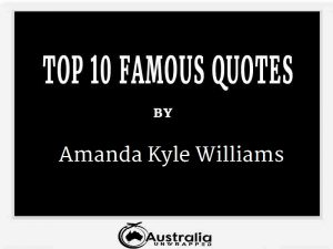 Amanda Kyle Williams's Top 10 Popular and Famous Quotes