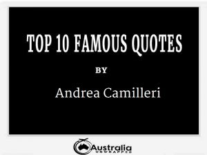 Andrea Camilleri's Top 10 Popular and Famous Quotes