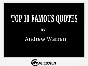 Andrew Warren's Top 10 Popular and Famous Quotes