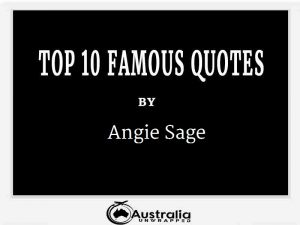 Angie Sage's Top 10 Popular and Famous Quotes