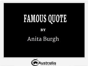 Anita Burgh's Top 1 Popular and Famous Quotes