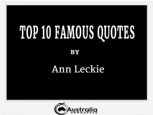 Ann Leckie's Top 10 Popular and Famous Quotes