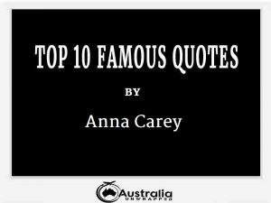 Anna Carey's Top 10 Popular and Famous Quotes