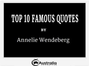 Annelie Wendeberg's Top 10 Popular and Famous Quotes