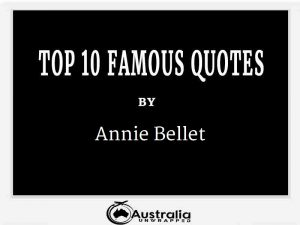 Annie Bellet's Top 10 Popular and Famous Quotes