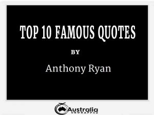 Anthony Ryan's Top 10 Popular and Famous Quotes
