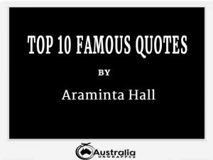 Araminta Hall's Top 10 Popular and Famous Quotes