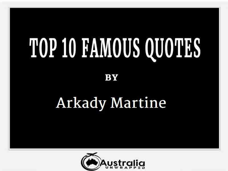 Arkady Martine's Top 10 Popular and Famous Quotes