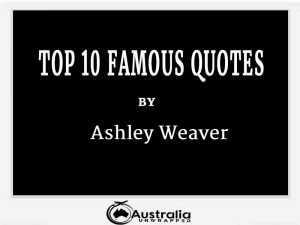 Ashley Weaver's Top 10 Popular and Famous Quotes