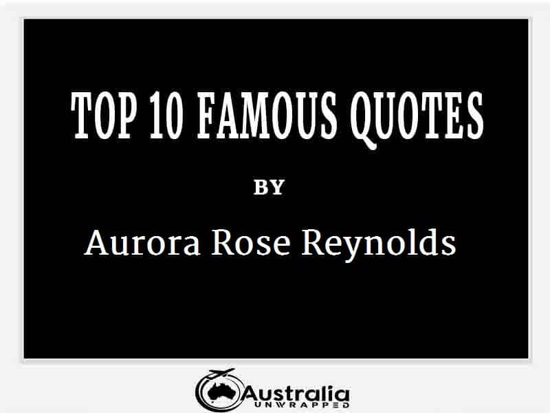 Aurora Rose Reynolds's Top 10 Popular and Famous Quotes