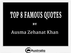 Ausma Zehanat Khan's Top 8 Popular and Famous Quotes