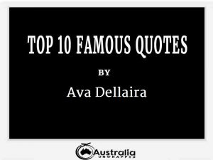 Ava Dellaira's Top 10 Popular and Famous Quotes