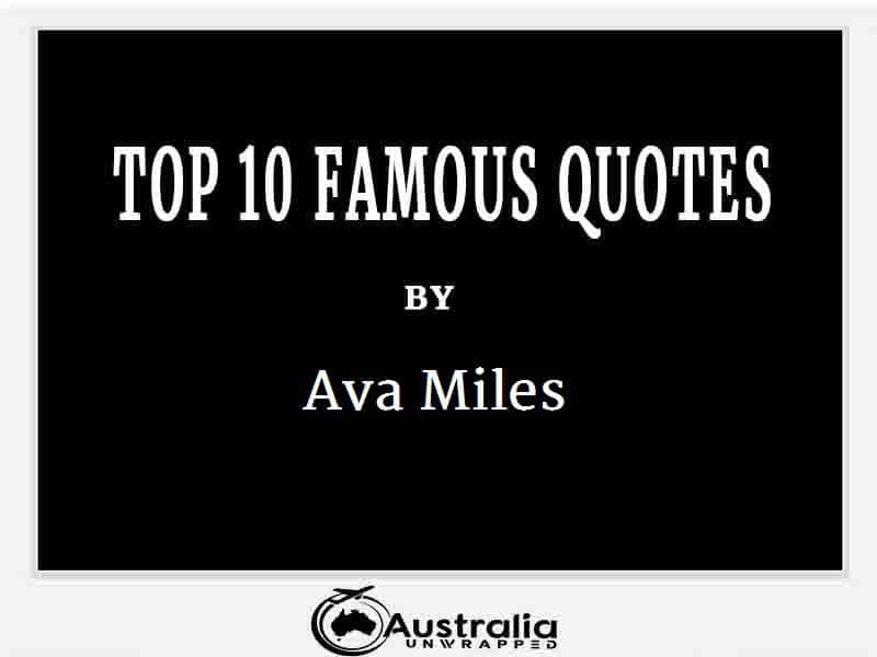 Ava Miles's Top 10 Popular and Famous Quotes