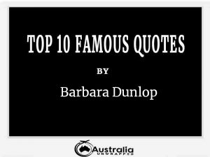 Barbara Dunlop's Top 10 Popular and Famous Quotes