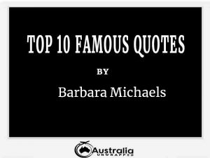 Barbara Michaels's Top 10 Popular and Famous Quotes