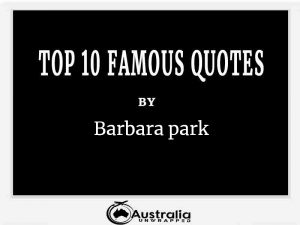 Barbara park's Top 10 Popular and Famous Quotes