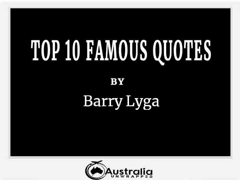 Top 10 Famous Quotes by Author Barry Lyga