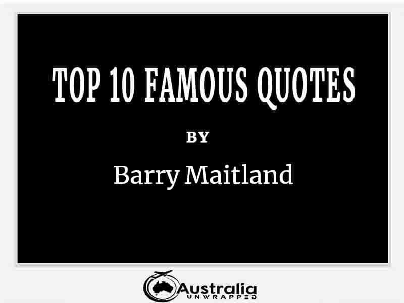 Top 10 Famous Quotes by Author Barry Maitland