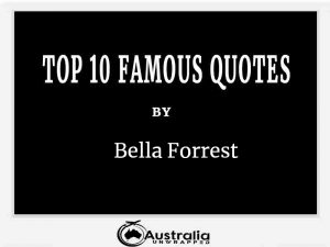 Bella Forrest's Top 10 Popular and Famous Quotes