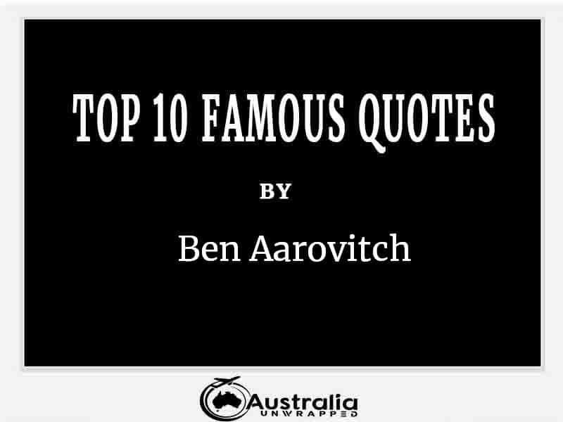 Top 10 Famous Quotes by Author Ben Aarovitch