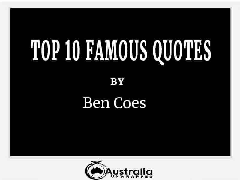 Top 10 Famous Quotes by Author Ben Coes