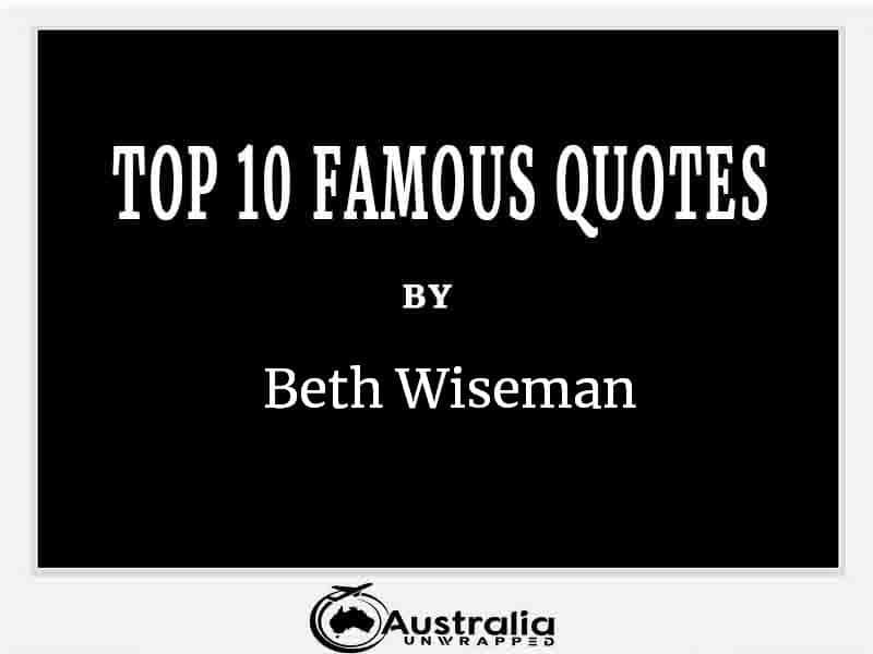 Top 10 Famous Quotes by Author Beth Wiseman