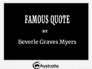 Beverle Graves Myers's Top 1 Popular and Famous Quotes