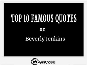 Beverly Jenkins's Top 10 Popular and Famous Quotes