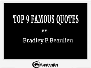 Bradley P.Beaulieu's Top 9 Popular and Famous Quotes
