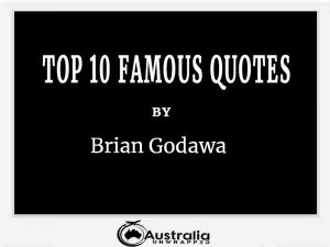 Brian Godawa's Top 10 Popular and Famous Quotes