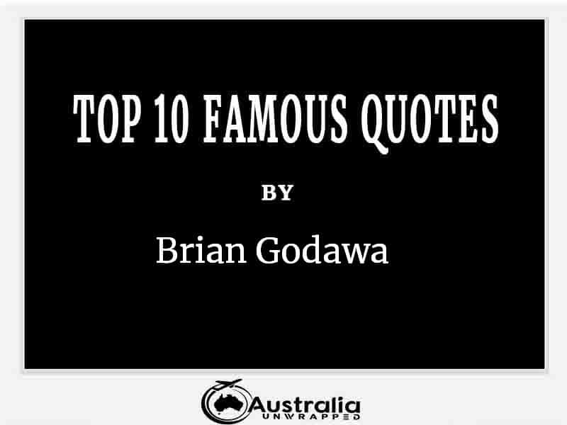 Top 10 Famous Quotes by Author Brian Godawa