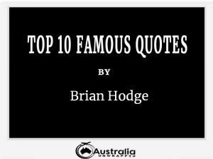 Brian Hodge's Top 10 Popular and Famous Quotes
