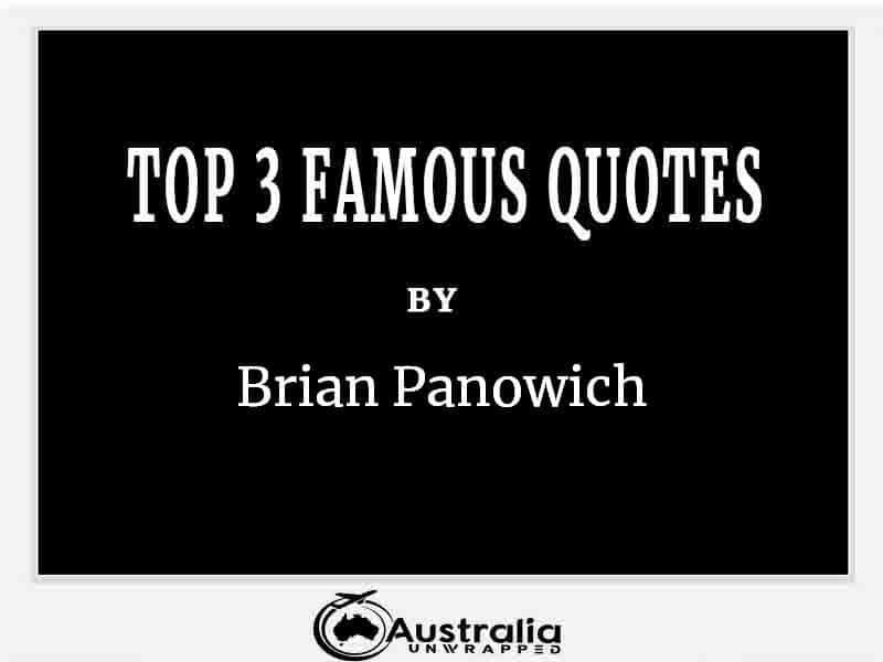 Top 3 Famous Quotes by Author Brian Panowich
